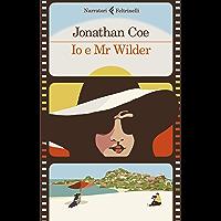Io e Mr Wilder (Italian Edition)