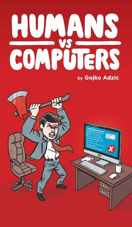 Read Online Humans Vs Computers pdf epub