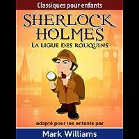 Sherlock Holmes : La ligue des rouquins (French Edition)