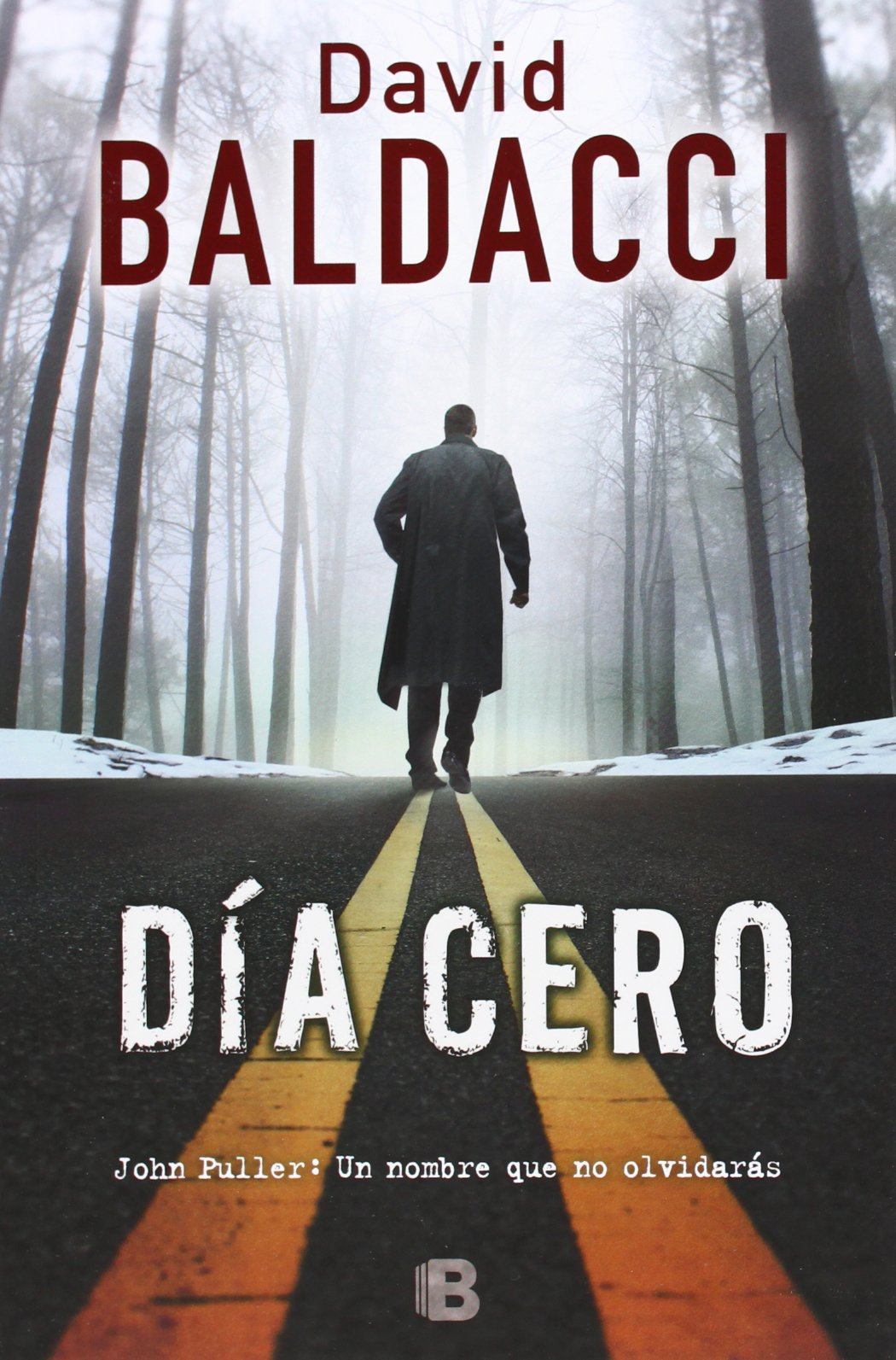Amazon.com: Dia cero (John Puller) (Spanish Edition) (9788466655088): David  Baldacci: Books