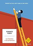 La maestra e la camorrista: Perchè in Italia resti quello che nasci