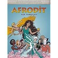 Afrodit Aşk Tanrıçası: Olimposlular