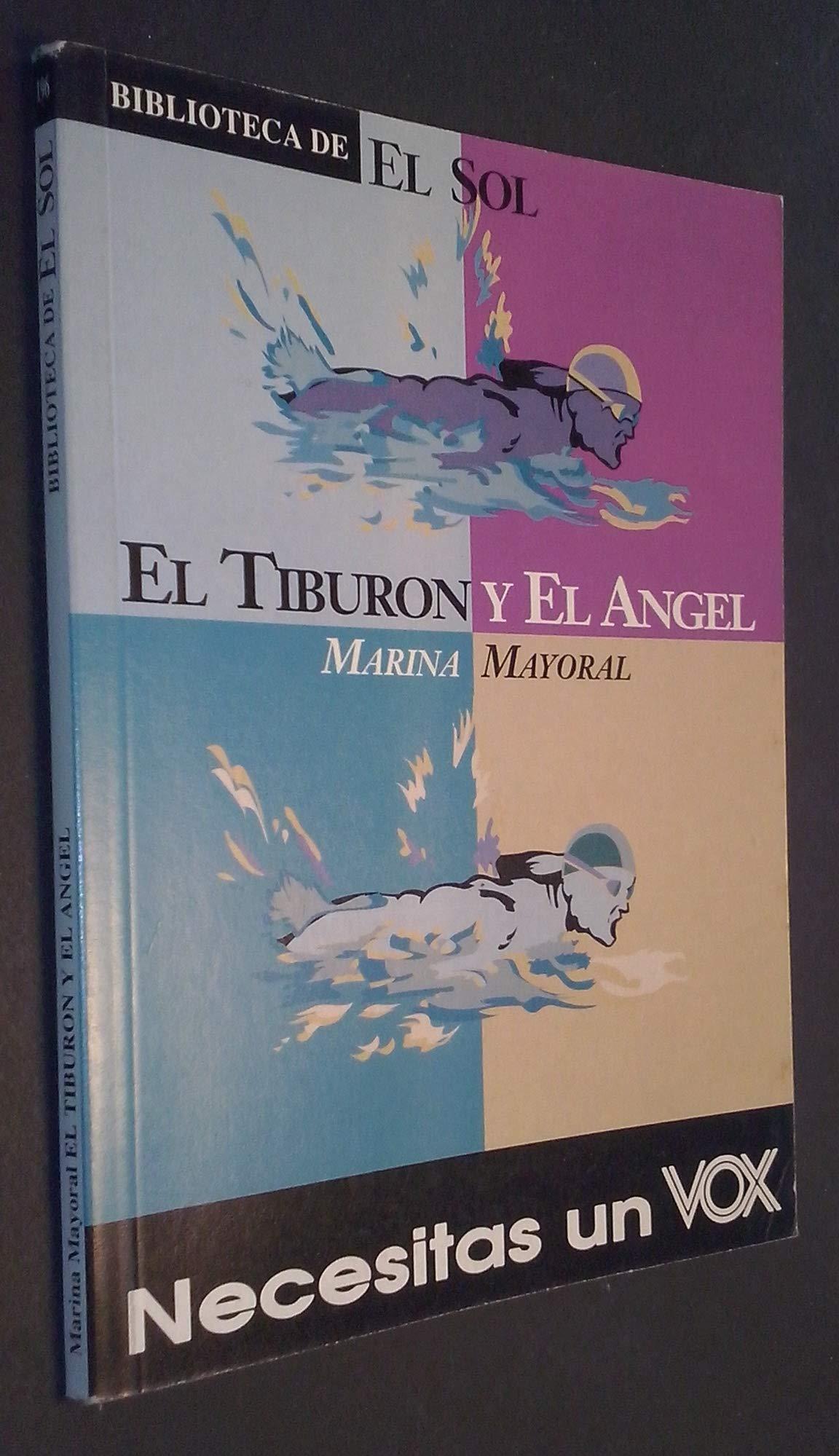 El tiburon y el angel: Amazon.es: Marina Mayoral: Libros