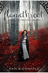 Flamethroat (The Fire Mage Trilogy Book 2) Kindle Edition