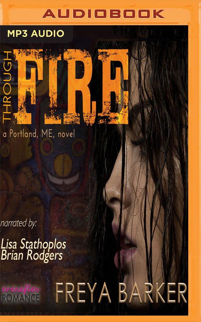 Through Fire (Portland, ME) ebook