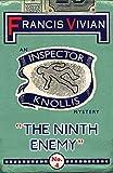 The Ninth Enemy: An Inspector Knollis Mystery