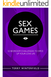 Sex Games: 52 Bedroom Challenges To Spice Up Your Love Life (with Bonus  Content