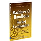 Machinery's Handbook Pocket Companion: Quick Access to Basic Data & More from the 31st. Edition
