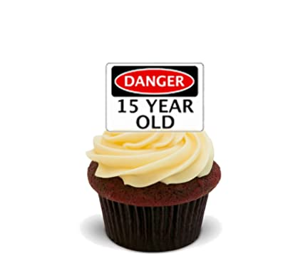 15th Birthday Boy Girl Danger 15 Year Old Edible Cupcake Toppers