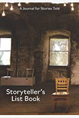 The Storyteller's List Book: A Journal for Stories Told Paperback