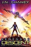 Renegade Descent: An Intergalactic Space Opera Adventure