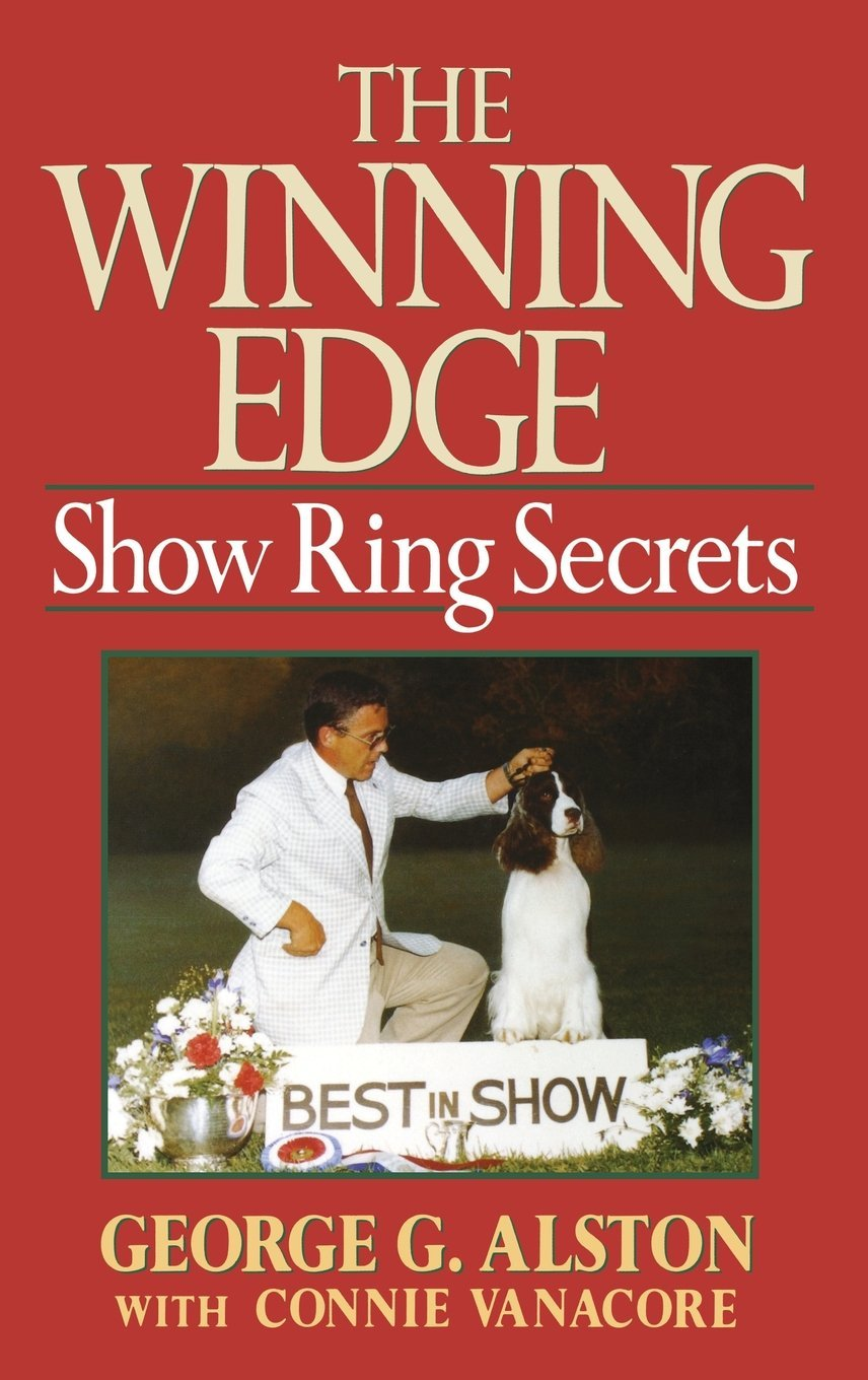 The Winning Edge: Show Ring Secrets (Howell reference books)