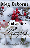 Midwinter in Meryton: A Pride and Prejudice Variation