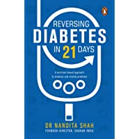 Reversing Diabetes in 21 Days: A Nutrition-Based Approach to Diabetes and Related Problems