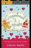 Gingerbread & Cupcake (Lawton Book 3)