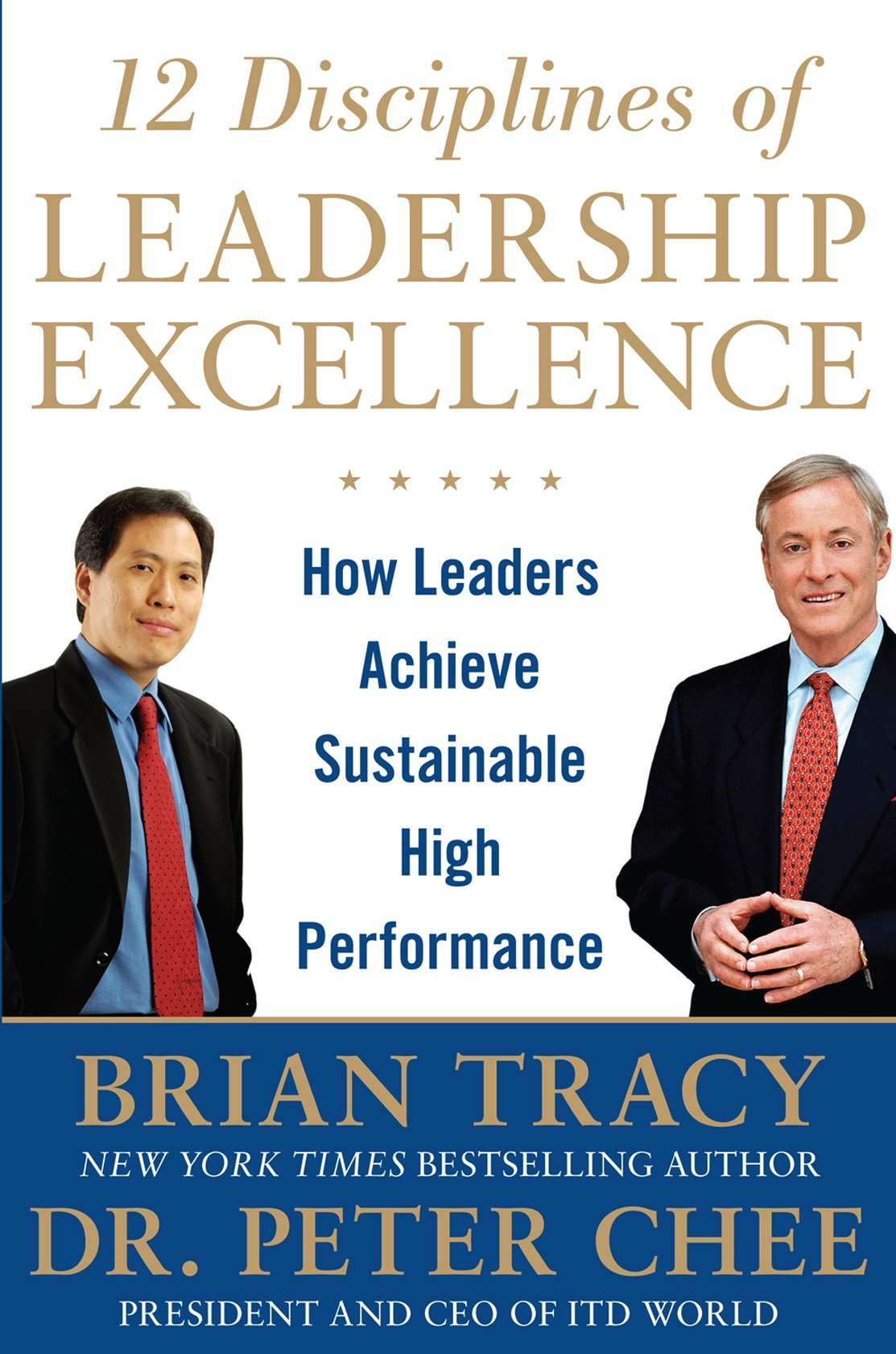 Read Online 12 Disciplines of Leadership Excellence: How Leaders Achieve Sustainable High Performance PDF