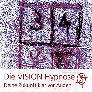 Die VISION Hypnose Hörbuch