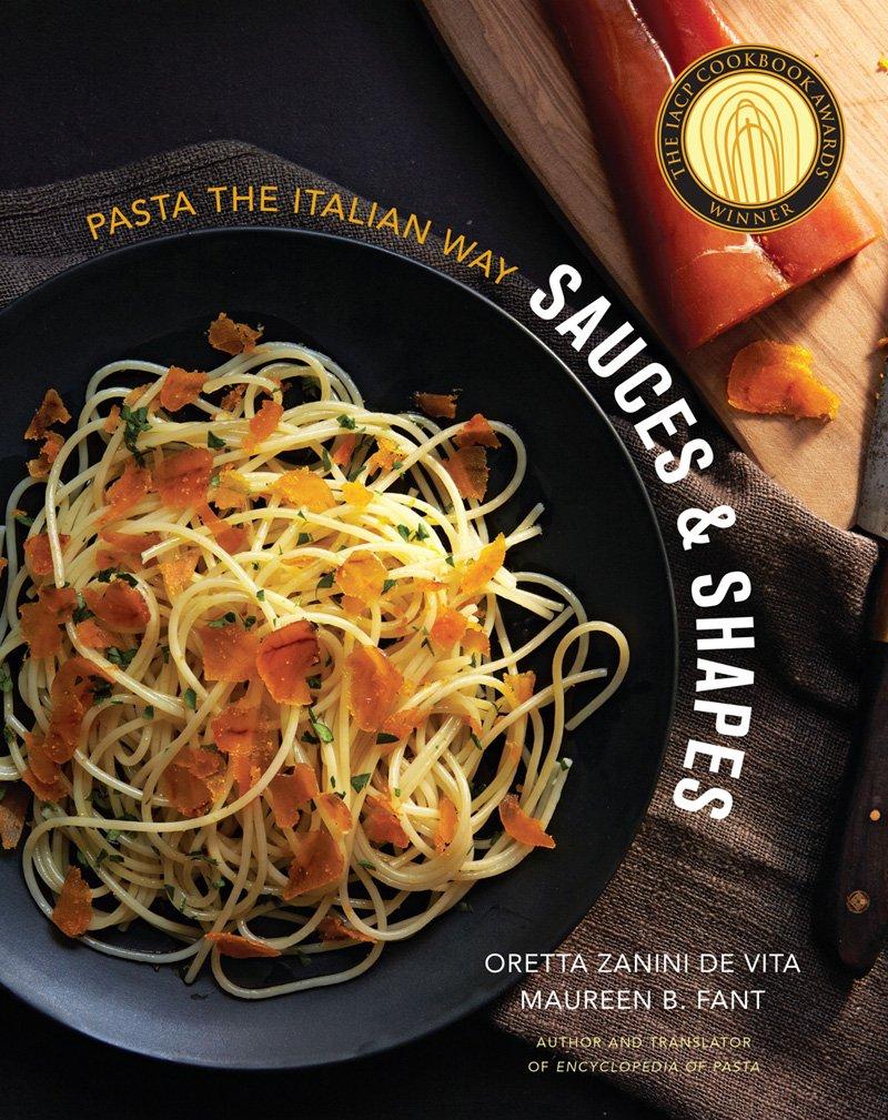 Sauces & Shapes: Pasta the Italian Way: Oretta Zanini De Vita ...