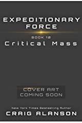 Critical Mass (Expeditionary Force Book 10) Kindle Edition