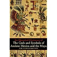 Gods and Symbols of Ancient Mexico and the Maya