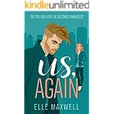 Us, Again: A Second Chance Romance