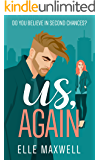 Us, Again: A Second Chance Romance