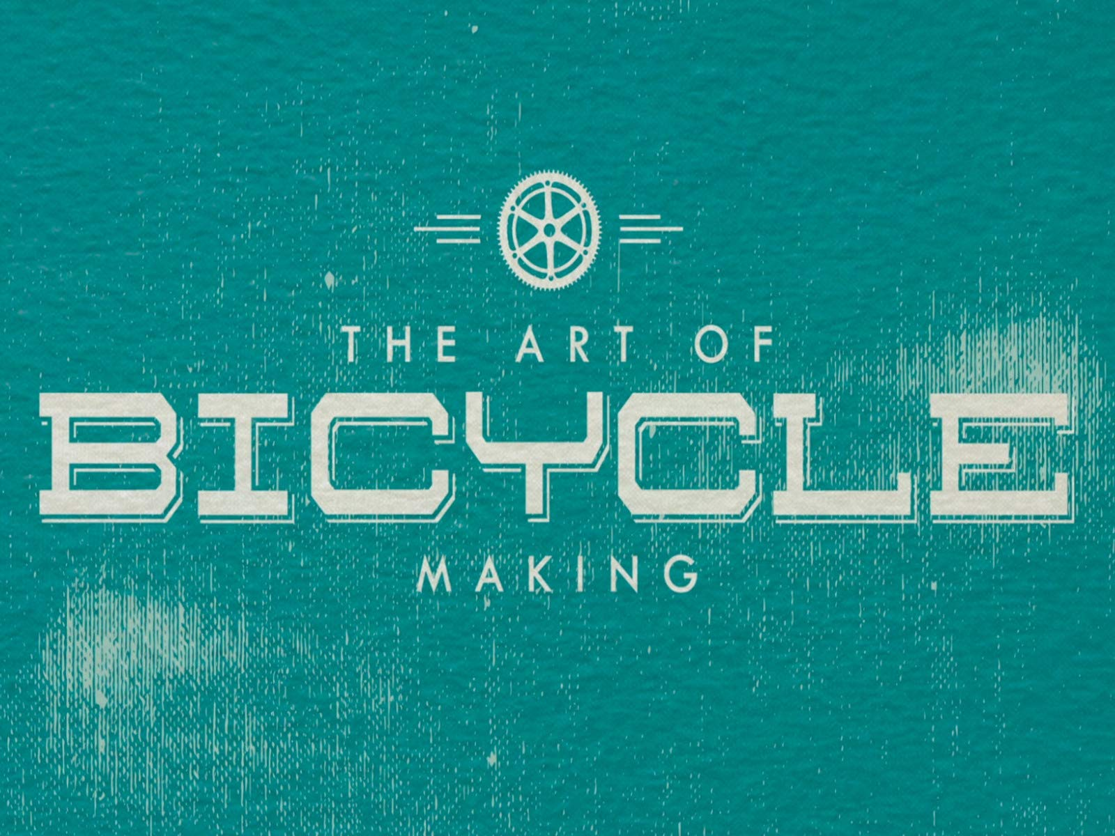 The Art of Bicycle Making on Amazon Prime Video UK
