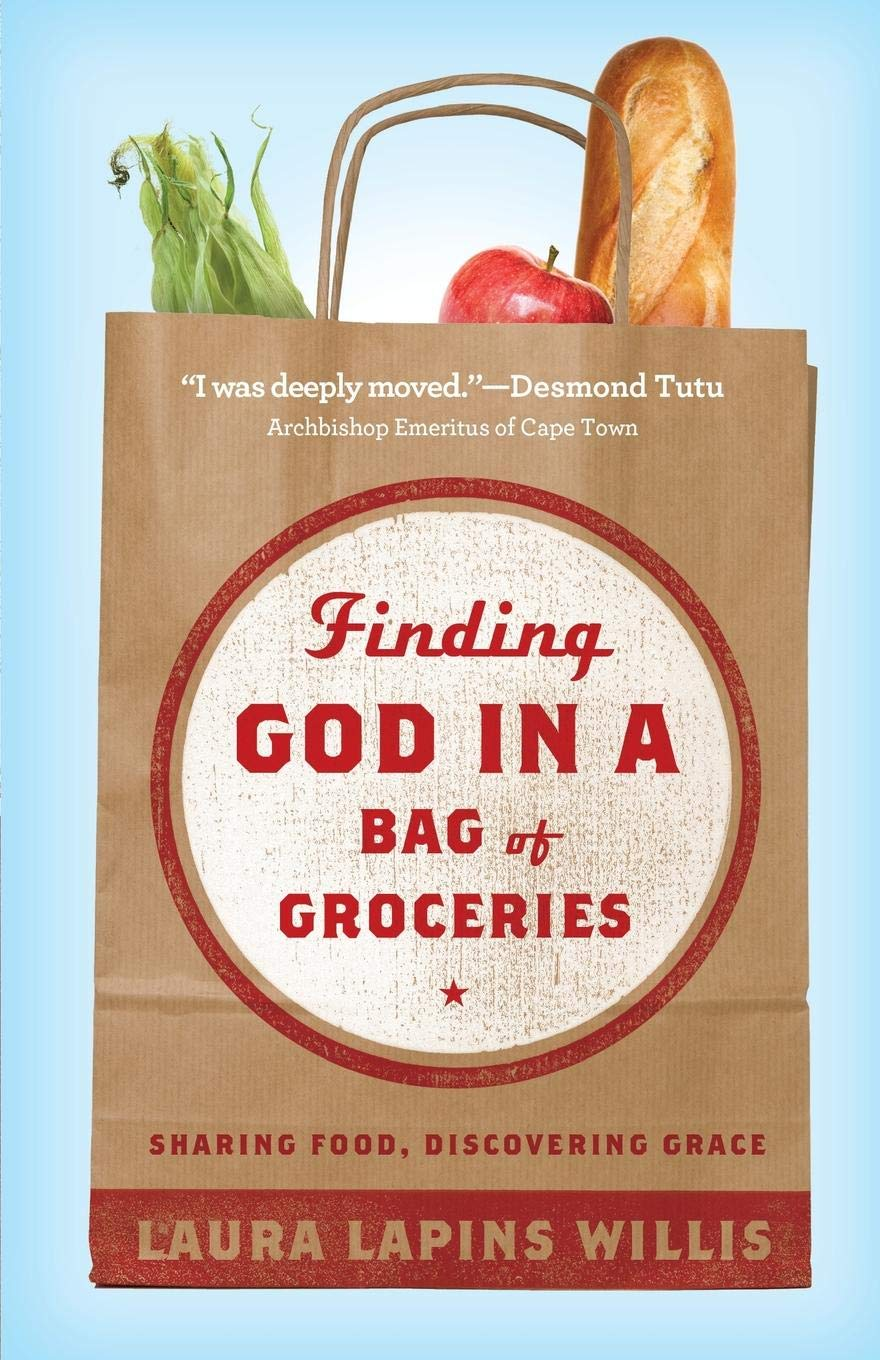 Download Finding God in a Bag of Groceries: Sharing Food, Discovering Grace PDF