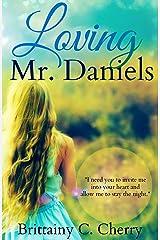 Loving Mr. Daniels Kindle Edition