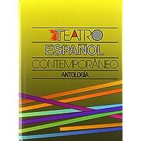 Teatro Español Contemporaneo Antologias: antología