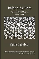 Balancing Acts: New & Selected Poems 1993 - 2015
