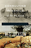 Consulting the Genius of the Place: An Ecological Approach to a New Agriculture