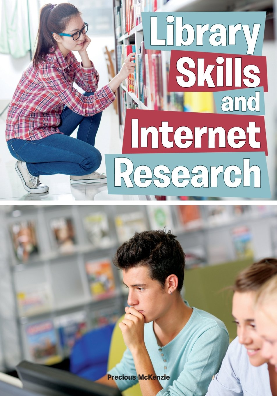 Library Skills and Internet Research (Hitting the Books: Skills for Reading, Writing, and Research)