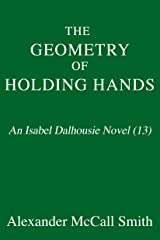 The Geometry of Holding Hands: An Isabel Dalhousie Novel (13) (Isabel Dalhousie Series) Hardcover