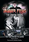 Hammer Films - The Unsung Heroes: The Team Behind the Legend