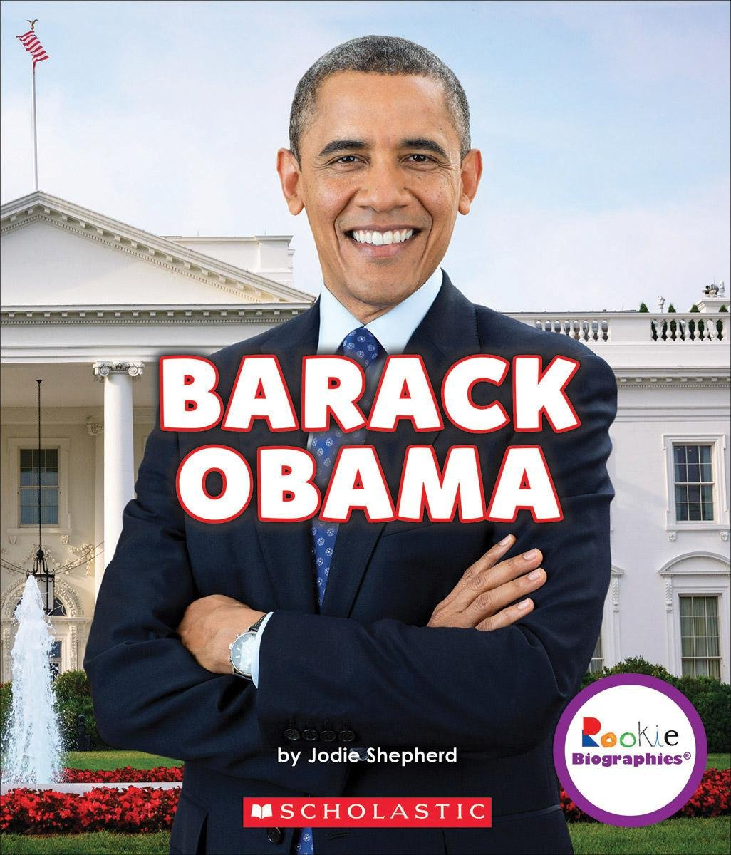 Barack Obama: Groundbreaking President (Rookie Biographies) ebook