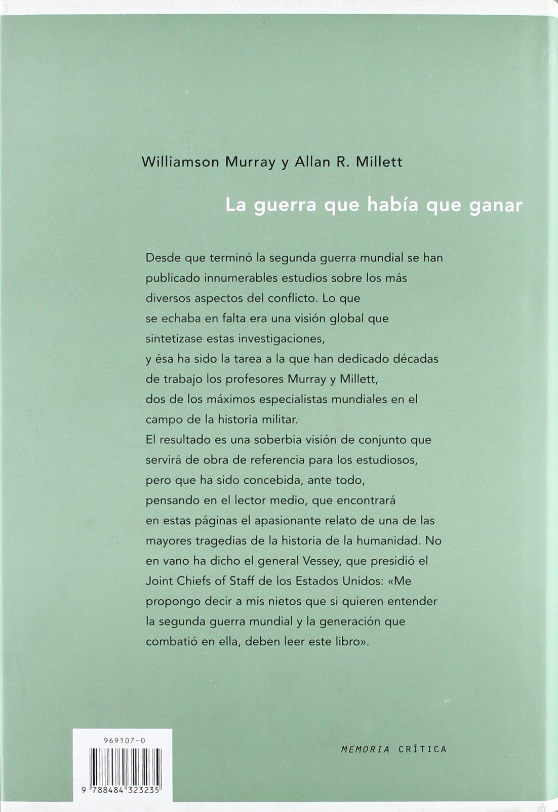 La guerra que había que ganar (Memoria (critica)): Amazon.es ...