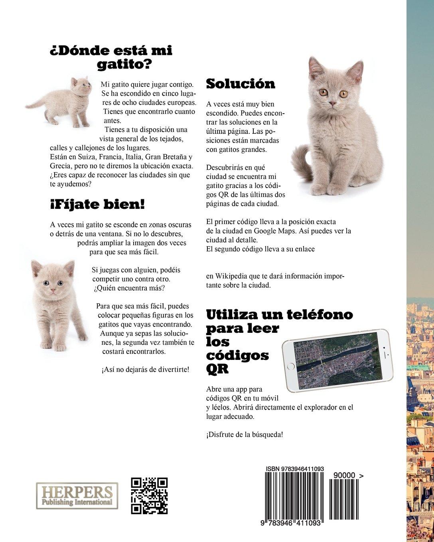 ¿Dónde está mi gatito? 1: Búsqueda del tesoro en ocho ciudades de Europa (Volume 1) (Spanish Edition): York P. Herpers: 9783946411093: Amazon.com: Books