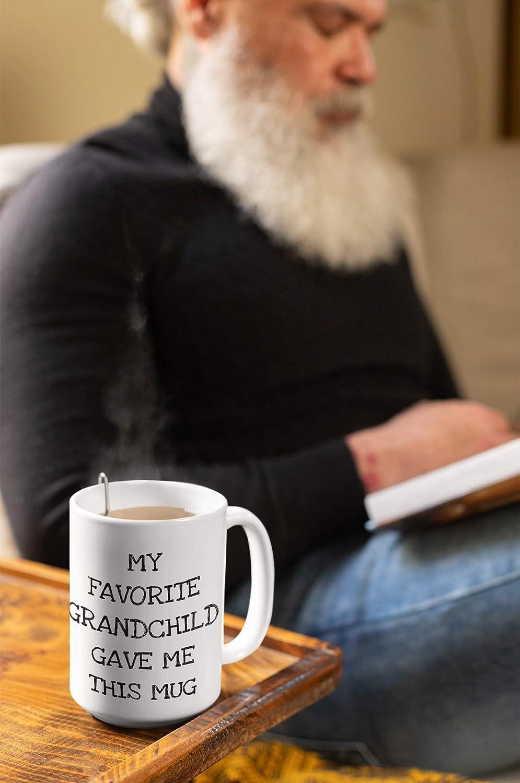 Funny Grandparent Gift from Granddaughter My Favorite Grandchild Gave Me This Mug Cute Grandma Mug from Grandson 11 oz Coffee Mug White Ceramic Tea Cup
