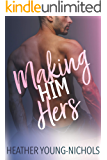 Making Him Hers (Finding Love Book 2)