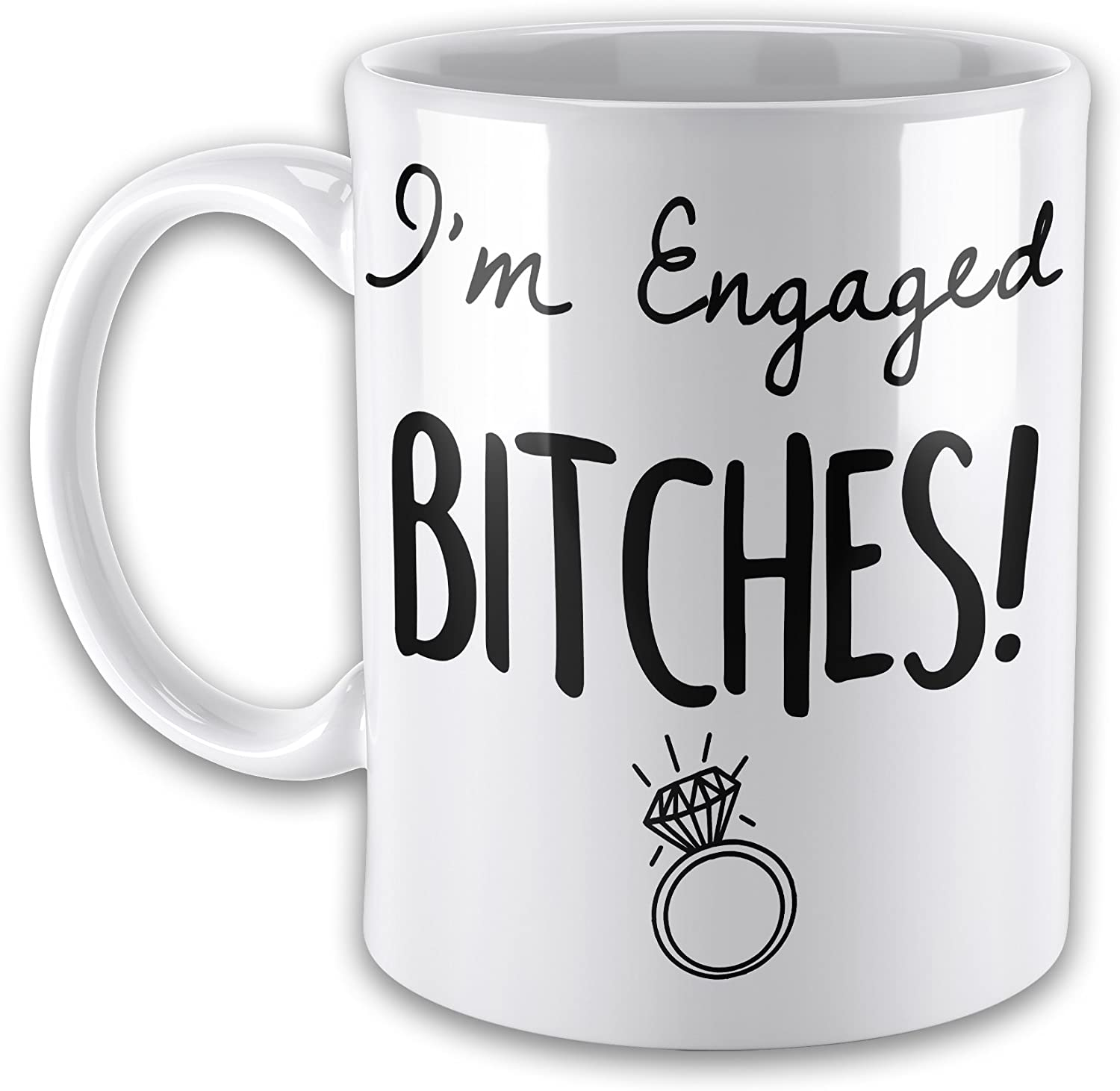 Set of Im Engaged Bitches /& Shit Just Got Real Funny Novelty Gift Mugs