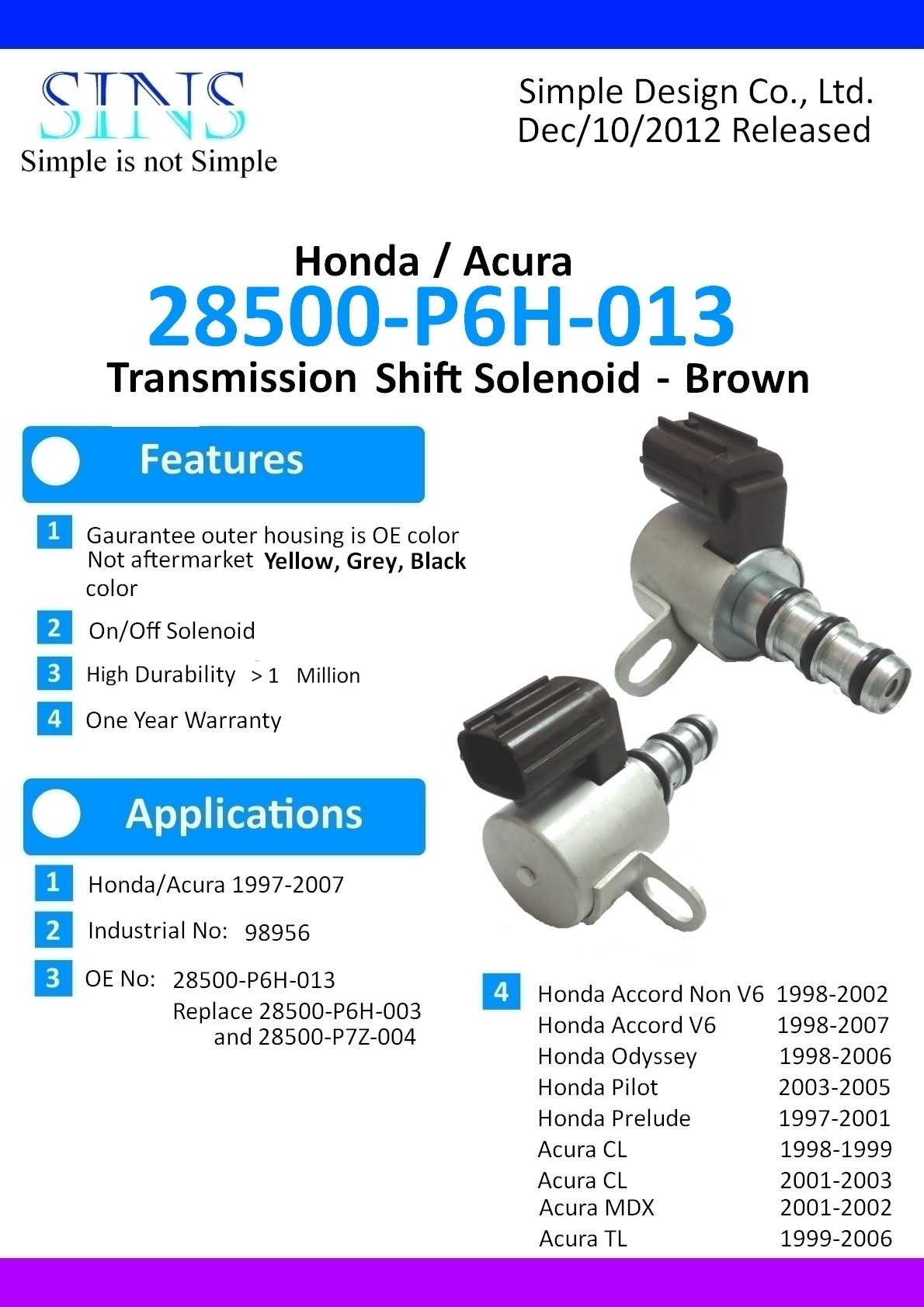 SINS - Accord Odyssey Pilot Prelude CL MDX TL Transmissions Shift Solenoid Brown 28500-P6H-013 28500-P7Z-004