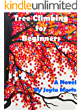 Tree Climbing For Beginners