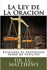 La Ley de La Oracion (Spanish Edition) Kindle Edition