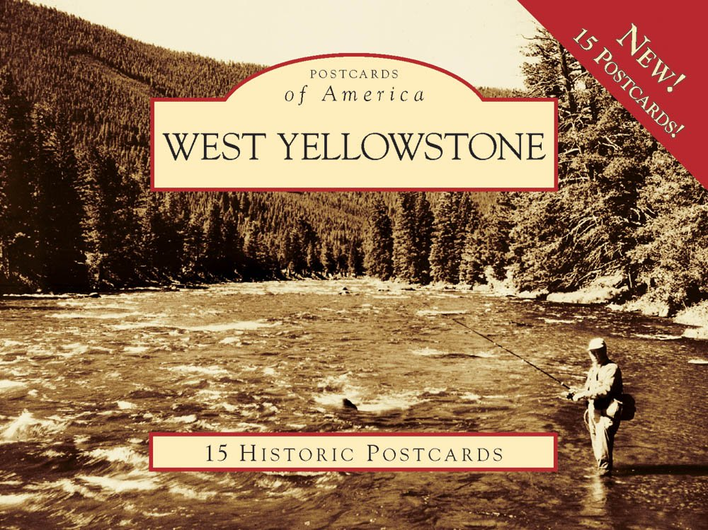 West Yellowstone (Images of America)