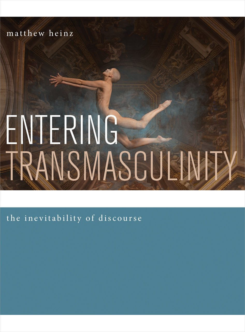 Entering Transmasculinity: The Inevitability of Discourse