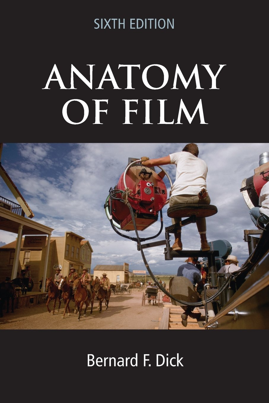 Buy Anatomy Of Film 6e Book Online At Low Prices In India Anatomy