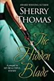 The Hidden Blade: A Prequel to My Beautiful Enemy (Heart of Blade) (Volume 1)