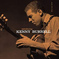 Introducing Kenny Burrell (Blue Note Tone Poet Series)