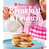 American Girl: Breakfast & Brunch: Fabulous Recipes to Start Your Day (American Girl (Williams Sonoma))